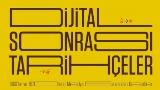 Dijital Sonras� Tarih�eler
