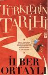 T�rklerin Tarihi Orta Asya'n�n Bozk�rlar�ndan Avrupa'n�n Kap�lar�na