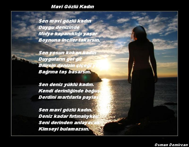 İlgili Şiir Mavi Gözlü Kadın