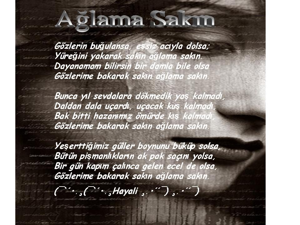 Ağlama Sakın şiiri Isa Erkol